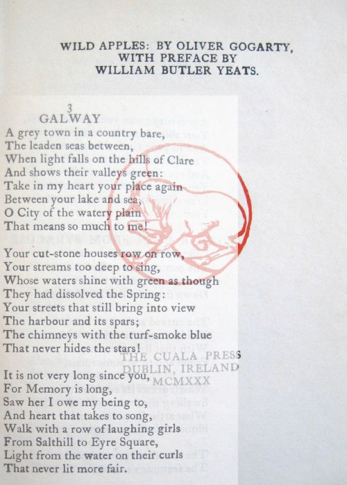 "Title page overlaid with the poem ""Galway"" from Wild Apples: by Oliver Gogarty ; with a preface by William Butler Yeats. Dublin : Cuala Press. 1930"